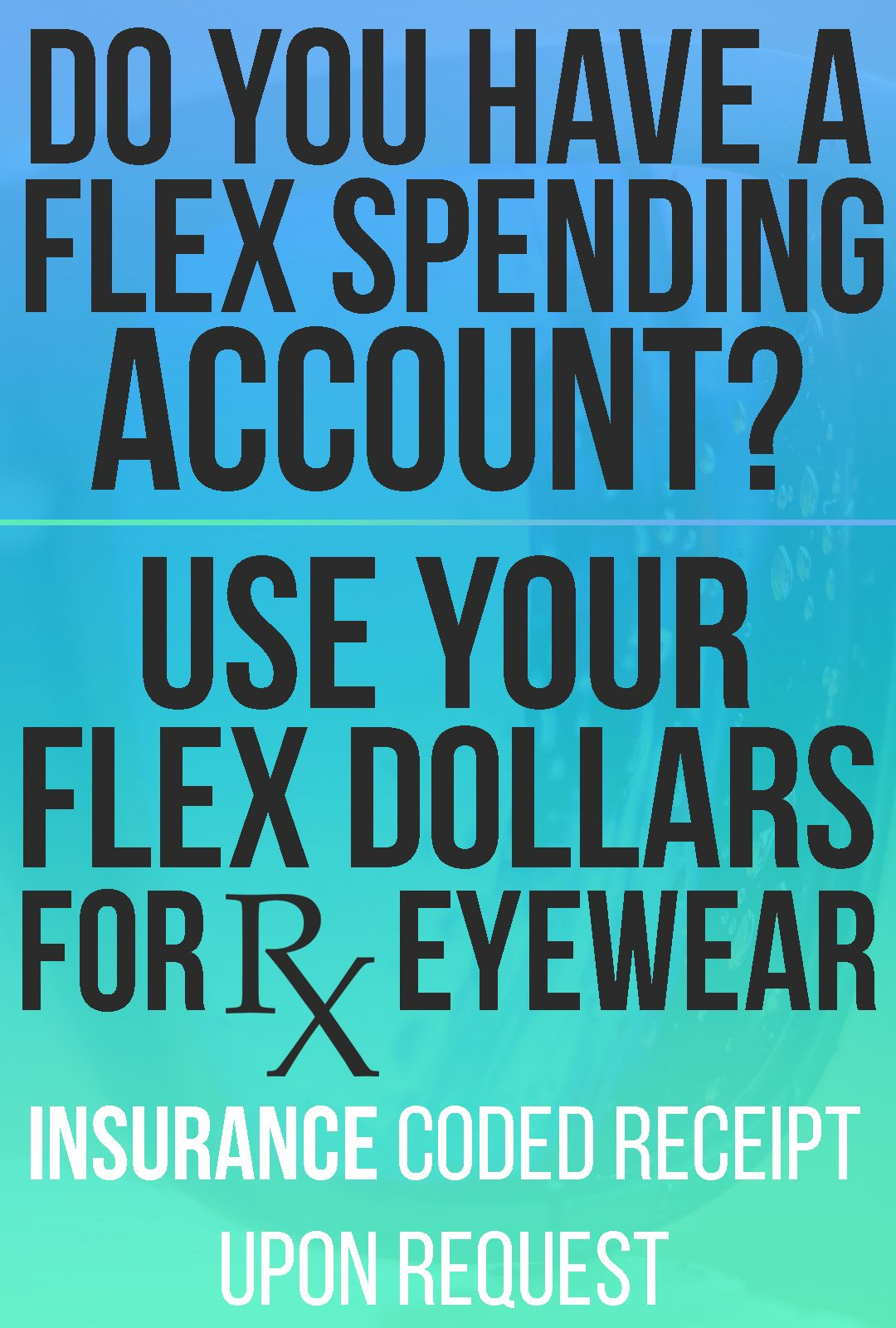 Use your flex spending account for prescription sunglasses or eye doctor near me visit